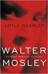 Little Scarlet (Easy Rawlins #9) - Walter Mosley