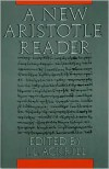 A New Aristotle Reader - J. L. Ackrill (Editor),  Aristotle
