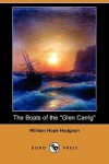 "The Boats of the ""Glen Carrig"" (Dodo Press) - William Hope Hodgson"