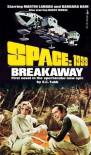 Breakaway - E.C. Tubb