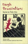 Rough Translations - Molly Giles