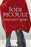 Dziesiąty krąg - Michał Juszkiewicz, Jodi Picoult