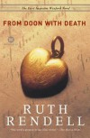 From Doon with Death: The First Inspector Wexford Novel - Ruth Rendell