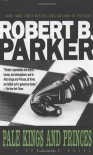 Pale Kings And Princes (Spenser, #14) - Robert B. Parker