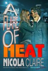 A Flare Of Heat - Nicola Claire