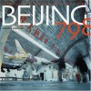Beijing 798: Reflections On Art, Architecture And Society In China - Eric Eckholm, Neville Mars, Huang Rui