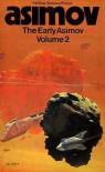 The Early Asimov Volume 2 -
