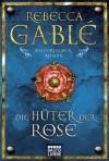 Die Hüter der Rose: Historischer Roman: Waringham Trilogie 2 - Rebecca Gablé