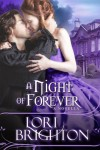 A Night of Forever, A Novella (The Night Series) - Lori Brighton