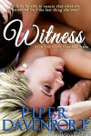 Witness (Guardian Series Book 1) - Piper Davenport