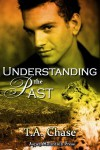 Understanding the Past - T.A. Chase
