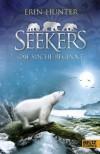 Seekers - Die Suche beginnt: Band 1 (German Edition) - Erin Hunter, Johannes Wiebel, Karsten Singelmann