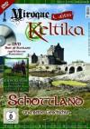 Miroque Keltika: Schottland und seine Geschichte inkl. DVD - Dr. Utz Anhalt, Dr. Frank Huss, Jan Kühr, u.a.