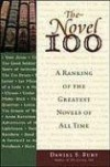The Novel 100: A Ranking Of The Greatest Novels Of All Time - Daniel S. Burt