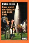 Quer durch die Galaxie und dann links (Gulliver) - Robin Klein