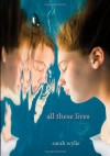 All These Lives - Sarah Wylie