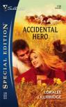 Accidental Hero (Silhouette Special Edition #1728) - Loralee Lillibridge