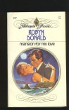 Mansion For My Love (Harlequin Presents) - Robyn Donald