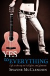 Yes to Everything - Shayne McClendon