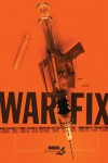 War Fix - Steve Olexa, David Axe