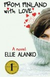 From Finland with Love: A Novel - Ellie Alanko