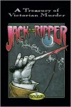 Jack The Ripper (A Treasury of Victorian Murder Series): A Journal of Whitechapel Murders 1888-1889 - Rick Geary