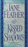 Kissed by Shadows - Jane Feather