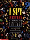 I Spy Mystery:  A Book of Picture Riddles - Jean Marzollo