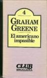 El americano impasible (Coleccion de Literatura Universal) - Graham Greene