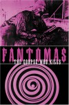 Fantômas: The Corpse Who Kills - Marcel Allain, Pierre Souvestre, Candice Black