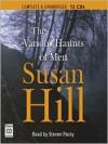 The Various Haunts of Men (Simon Serrailler #1) - Susan Hill, Steven Pacey