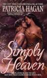 Simply Heaven - Patricia Hagan