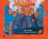 Jump into Science: Volcano! - Ellen J. Prager