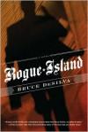Rogue Island - Bruce DeSilva