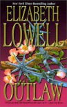 Outlaw (MacKenzie-Blackthorn, Book 3) - Elizabeth Lowell