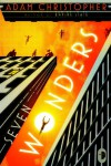 Seven Wonders - Adam Christopher