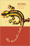 The Lizard's Tale: A Novel - José Donoso, Julio Ortega, Suzanne Jill Levine