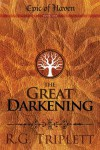 The Great Darkening (Epic of Haven Trilogy, #1) - R.G. Triplett
