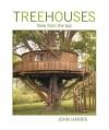 Treehouses: View From The Top - John    Harris