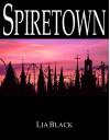 Spiretown - Lia Black