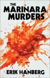 The Marinara Murders -
