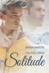 Solitude - Anna  Martin, Tia Fielding