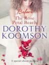 Before The Rose Petal Beach - Dorothy Koomson