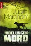 Nibelungenmord - Judith Merchant