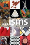 Isms: Understanding Modern Art - Sam Phillips