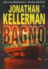 Bagno - Jonathan Kellerman