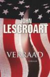Verraad / druk 1 - J. Lescroart