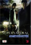 Supernatural:  Die Dämonenjäger - Eric Kripke, Jake Wesson
