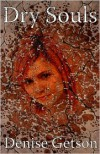 Dry Souls - Denise Getson