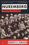 Nuremberg : Infamy on Trial - Joseph E. Persico